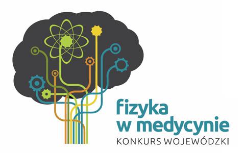 Fizyka w medycynie – wojewódzki konkurs dla młodzieży