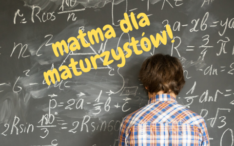 Matma dla maturzystów-kurs on-line matematyki